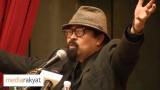 Hishamuddin Rais: Semua Menghasut !!!