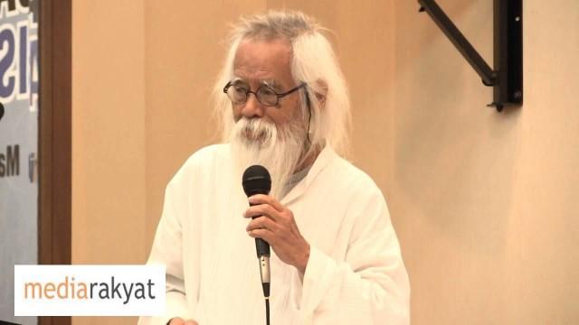 Pak Samad: Melayu Sudah Menguasai Semua Jawatan Tertinggi, Mengapa Melayu Dan Islam Terancam?
